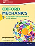 Mathematics for Cambridge International AS & A Level: Oxford Mechanics 1 for Cambridge International AS & A Level