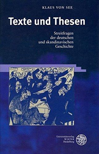 Texte und Thesen: Streitfragen der deutschen und skandinavischen Geschichte (Frankfurter Beiträge zur Germanistik)