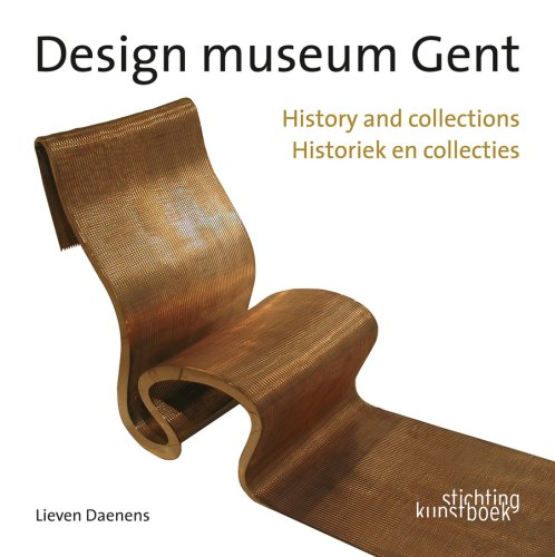 Design Museum Gent History and Collections por Lieven Daenens