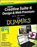 Adobe Creative Suite 6 Design and Web Premium All–in–One For Dummies (For Dummies Series)
