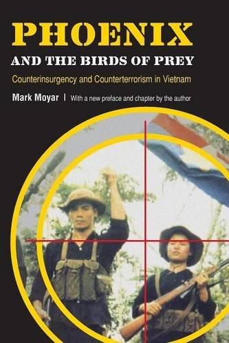 Phoenix and the Birds of Prey: Counterinsurgency and Counterterrorism in Vietnam (Bird Phoenix)