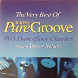 The Very Best of 100% Pure Groove (Remixes) By Various (1998-04-20)