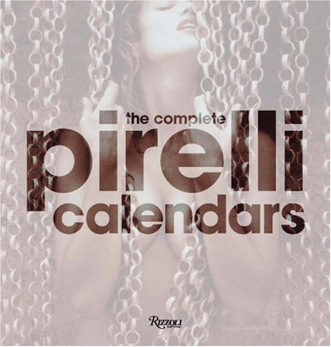 the-complete-pirelli-calendars-1964-2007