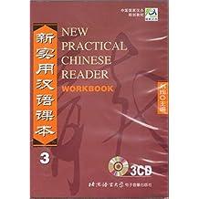 New Practical Chinese Reader /Xin shiyong hanyu keben: New Practical Chinese Reader, Pt.3 : 3 Audio-CDs zum Workbook
