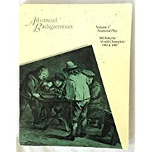 Advanced Backgammon: Positional Play: 001 by Bill Robertie (1992-09-06)