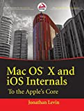 Mac OS X and iOS Internals: To The Apple's Core (WROX)