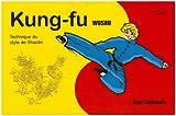 Kung Fu Wushu 2e cycle - Technique du style de Shaolin