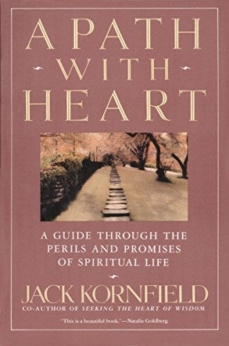 A Path with Heart: A Guide Through the Perils and Promises of Spiritual Life por Jack Kornfield