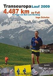 TransEurope-FootRace 2009: Bari - Nordkap - 4.487,7 km in 64 Tagesetappen