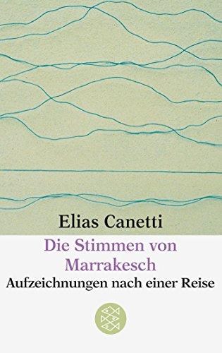 Buchseite und Rezensionen zu 'Die Stimmen von Marrakesch: Aufzeichnungen nach einer Reise' von Elias Canetti