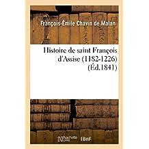 Histoire de saint François d'Assise 1182-1226
