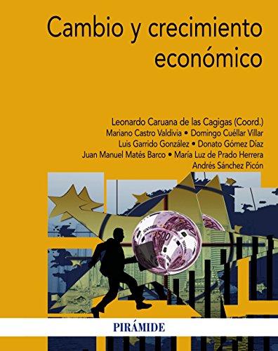 Cambio y crecimiento económico / Change...
