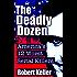 The Deadly Dozen: America's 12 Worst Serial Killers (American Serial Killers)