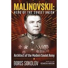 Malinovskii: Hero of the Soviet Union