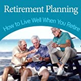 Retirement Planning - How to Retire With Millions in the Bank