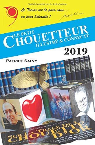 Le Petit Chouetteur Illustré et Connecté 2019