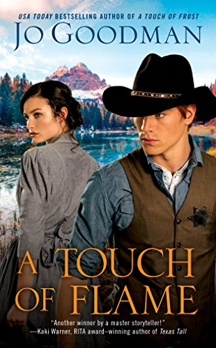 A Touch of Flame (The Cowboys of Colorado Book 2) (English Edition) (Jo Goodman)