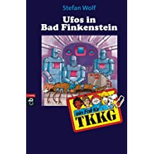TKKG - UFOS in Bad Finkenstein: Band 15