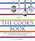 The Cook's Book: Recipes and Step-by-Step Techniques from Top Chefs