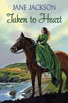 Taken to Heart by [Jackson, Jane]