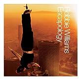 Songtexte von Robbie Williams - Escapology