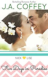 Five Days in Paradise: An Enchanted Keepsakes Story (Love by the Numbers Book 5)