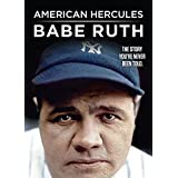 American Hercules: The Legend of Babe Ruth