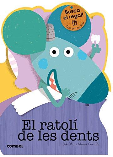 El ratolí de les dents (Què em contes!) por Bel Olid