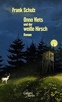 Onno Viets und der weiße Hirsch (Onno-Viets-Romane)