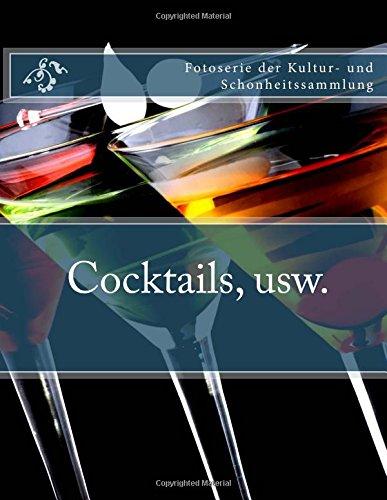 Buchcover Cocktails, usw.: Fotoserie der Kultur- und Schonheitssammlung