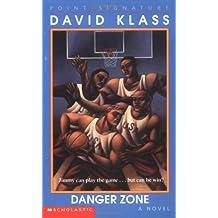 Danger Zone (Point Signature) by David Klass (1998-03-01)