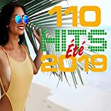 110 Hits Eté 2019 [Explicit]...