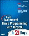 Sams Teach Yourself Game Programming...