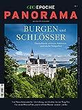 GEO Epoche PANORAMA / GEO Epoche Panorama 09/2017 - Burgen und Schlösser -