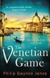 The Venetian Game: a haunting thriller set in the heart of Italy's most secretive city