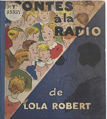 Contes à la radio par Lola Robert