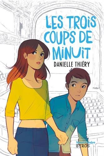 Les trois coups de minuit par Danielle Thiéry