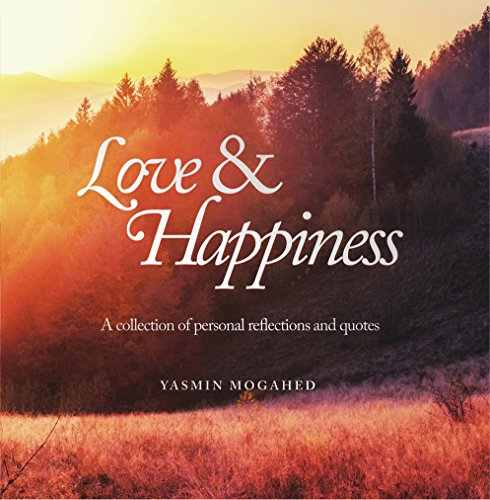 Love & Happiness: A collection of personal reflections and quotes (English Edition)