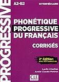 Phonétique progressive du français : A2-B2 intermédiaire