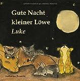 Gute Nacht kleiner Löwe Luke