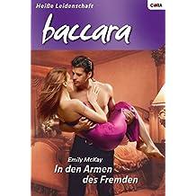 In den Armen des Fremden (Baccara 1629)