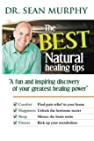 The Best Natural Healing Tips