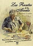 Las recetas de la abuela: + Recetario Dulces de Navidad (Cocina Clan)