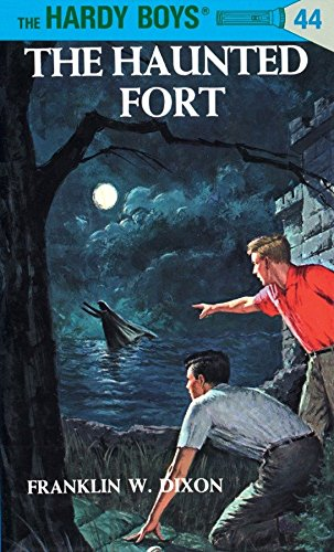 Hardy Boys 44: the Haunted Fort (The Hardy Boys, Band 44)