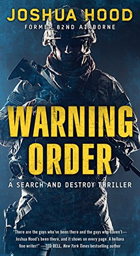 Warning Order: A Search and Destroy Thriller (English Edition)