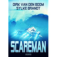 Scareman: Die komplette Saga