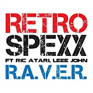 R.A.V.E.R. Ft. Ric Atari, Leee John (feat. Leee John)