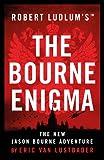 Robert Ludlum's (TM) The Bourne Enigma (Jason Bourne)