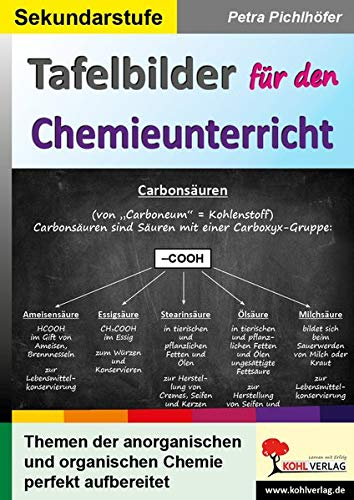 Tafelbilder für den Chemieunterricht: Themen der anorganischen und organischen Chemie perfekt aufbereitet