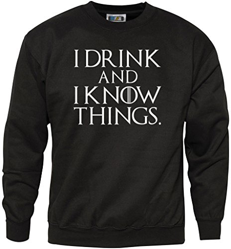 HotScamp I Drink and I Know Things - Youth & Mens Sweatshirt